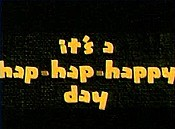It's A Hap-Hap-Happy Day Free Cartoon Picture