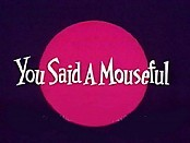 You Said A Mouseful Pictures Cartoons