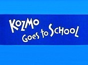 Kozmo Goes To School Cartoon Picture