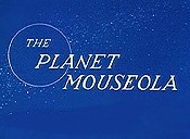 The Planet Mouseola Cartoon Picture