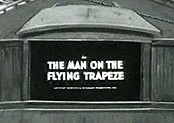 The Man On The Flying Trapeze Cartoon Picture