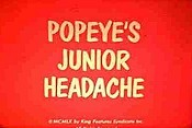 Popeye's Junior Headache The Cartoon Pictures