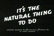 It's The Natural Thing To Do
