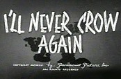 I'll Never Crow Again Pictures Cartoons