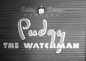 Pudgy The Watchman Cartoon Picture