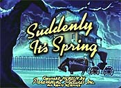 Suddenly It's Spring Video