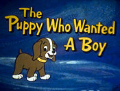 The Puppy Who Wanted A Boy Cartoon Character Picture