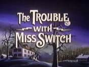 The Trouble With Miss Switch, Part One Cartoon Character Picture