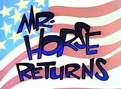 Mr. Horse Returns Pictures In Cartoon