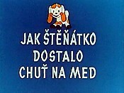 Jak Stenatko Dostalo Chut Na Med (How The Puppy Felt Like Eating Some Honey) Picture To Cartoon