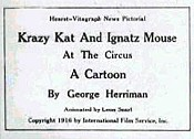 Krazy Kat And Ignatz Mouse At The Circus Video