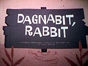 Dagnabit, Rabbit Picture Of The Cartoon