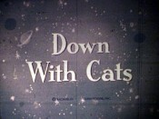 Down With Cats Cartoon Picture