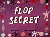 Flop Secret Cartoon Picture