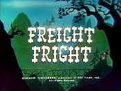 Freight Fright Video