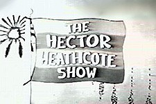 The Hector Heathcote Show Episode Guide Logo