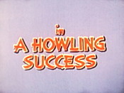 A Howling Success Pictures In Cartoon
