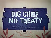 Big Chief No Treaty Picture Of Cartoon