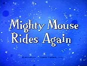 Super Mouse Rides Again Pictures To Cartoon