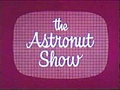 The Astronut Show Cartoon Picture