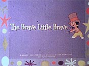 The Brave Little Brave The Cartoon Pictures