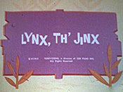 Lynx, Th' Jinx Picture Into Cartoon
