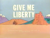 Give Me Liberty Cartoons Picture