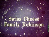 Swiss Cheese Family Robinson Cartoons Picture