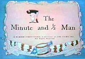 The Minute And ½ Man Cartoon Picture