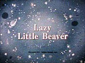 Lazy Little Beaver Cartoon Funny Pictures
