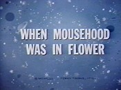 When Mousehood Was In Flower Free Cartoon Picture
