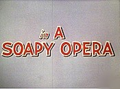 A Soapy Opera Cartoon Picture