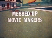 Messed Up Movie Makers Video