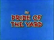 Pride Of The Yard The Cartoon Pictures