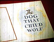 The Dog That Cried Wolf Picture Of The Cartoon