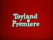 Toyland Premiere Picture To Cartoon