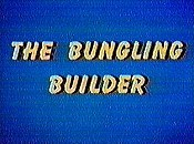 The Bungling Builder Cartoon Character Picture