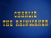 Charlie The Rainmaker