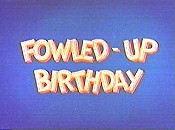 Fowled-Up Birthday Free Cartoon Picture