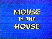 Mouse In The House Picture Of Cartoon