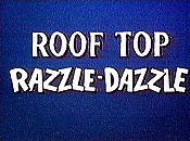 Roof Top Razzle-Dazzle Free Cartoon Picture