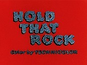 Hold That Rock Cartoon Picture