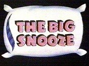 The Big Snooze Cartoon Character Picture