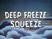 Deep Freeze Squeeze Cartoon Picture