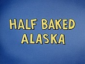 Half Baked Alaska Picture To Cartoon