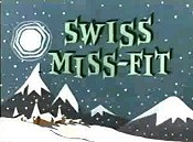 Swiss Miss-Fit Cartoon Picture
