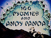 100 Pygmies And Andy Panda Free Cartoon Picture