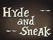 Hyde And Sneak Picture Into Cartoon