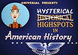 Hysterical Highspots In American History Cartoon Picture