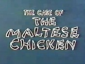 The Case Of The Maltese Chicken Cartoon Picture